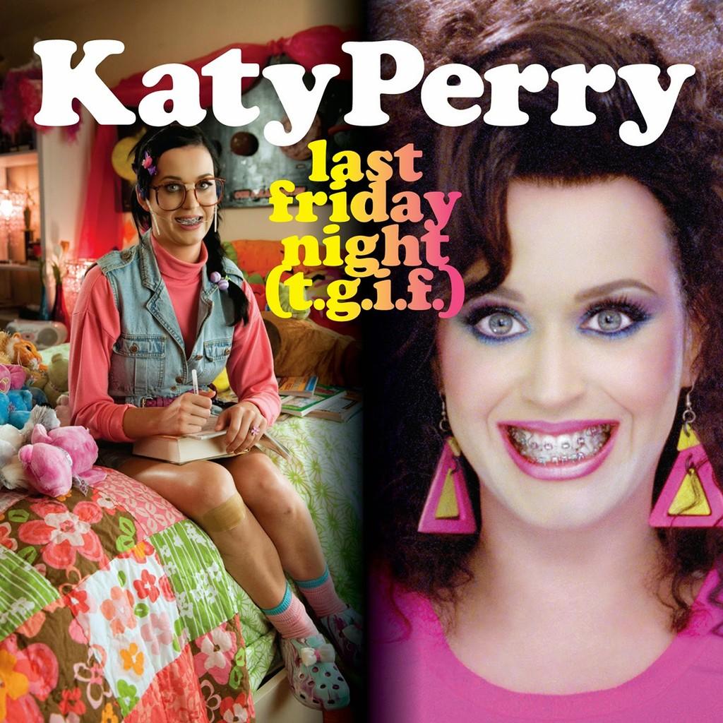 """""""Last Friday Night (T.G.I.F.)"""" Katy Perry"""