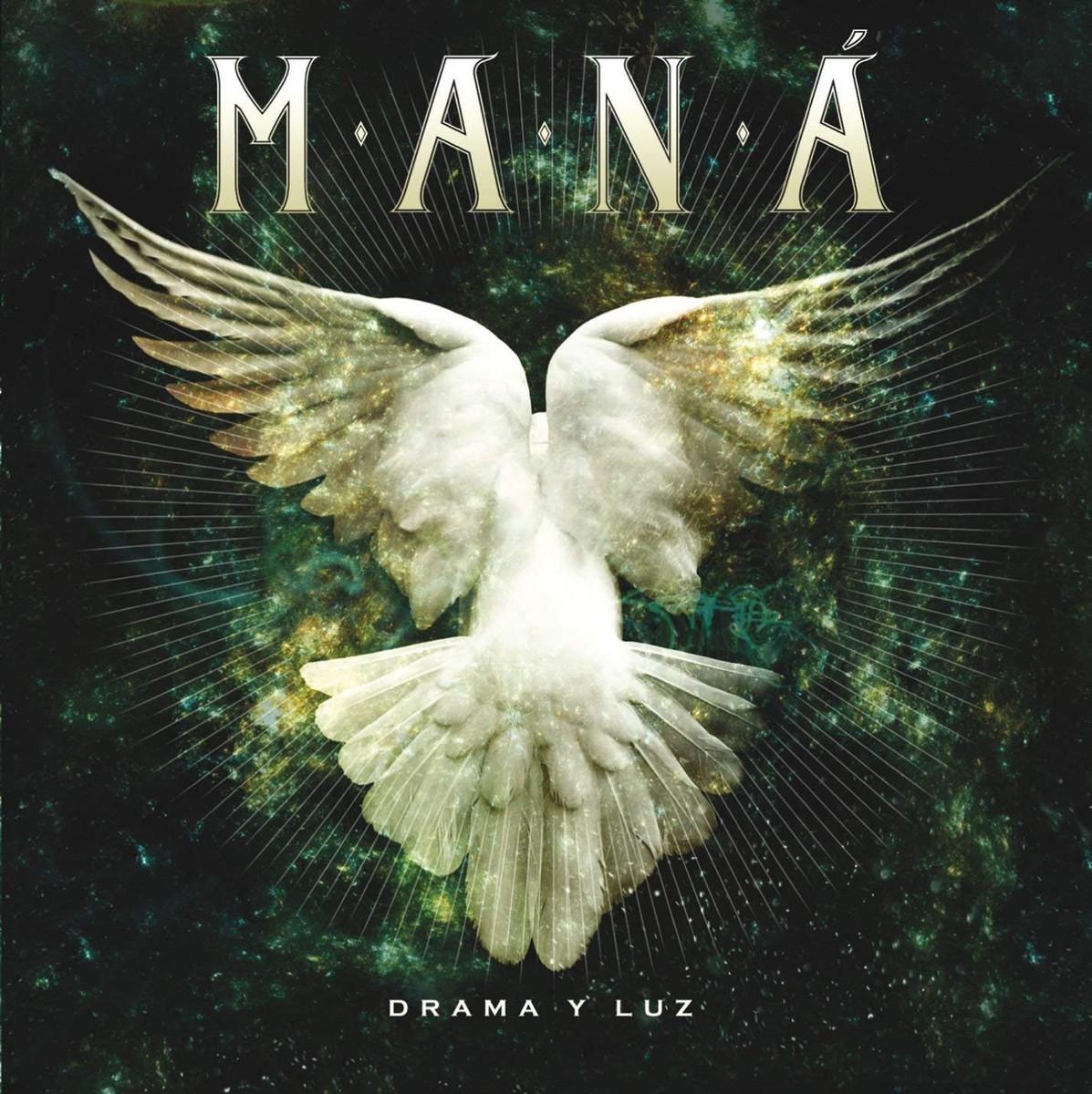 Mana, 'Drama y Luz'