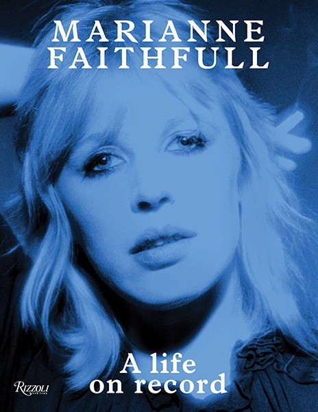 A Life On Record by Marianne Faithfull