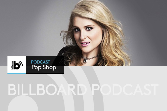 Pop Shop Podcast: featuring Meghan Trainor