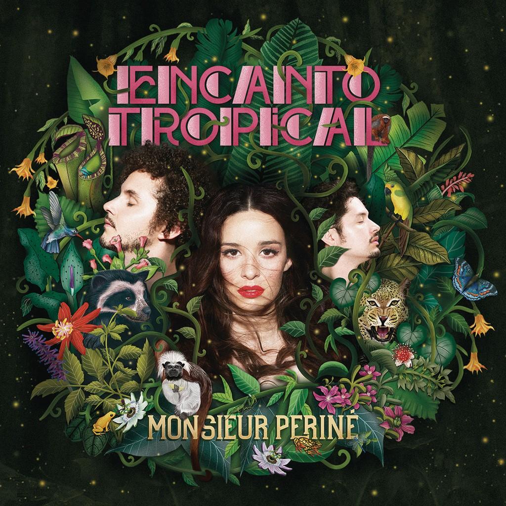 Monsieur Periné, 'Encanto Tropical'