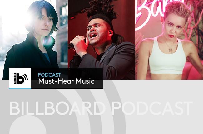 Must Hear Music Podcast: Sharon Van Etten, The Weeknd, Miley Cyrus