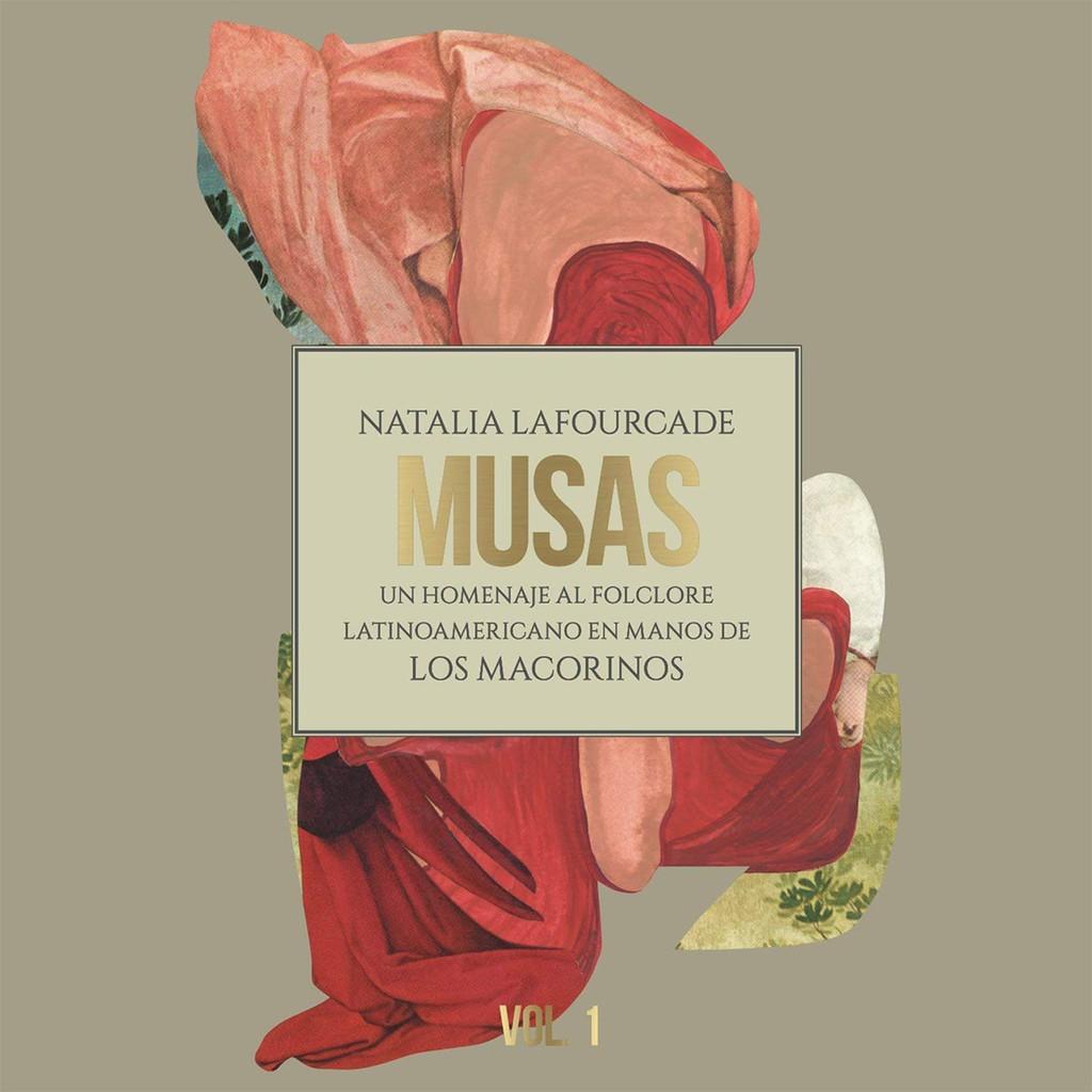 Natalia Lafourcade, 'Musas (Un Homenaje Al Folclore Latinoamericano En Manos De Los Macorinos), Vol. 2'