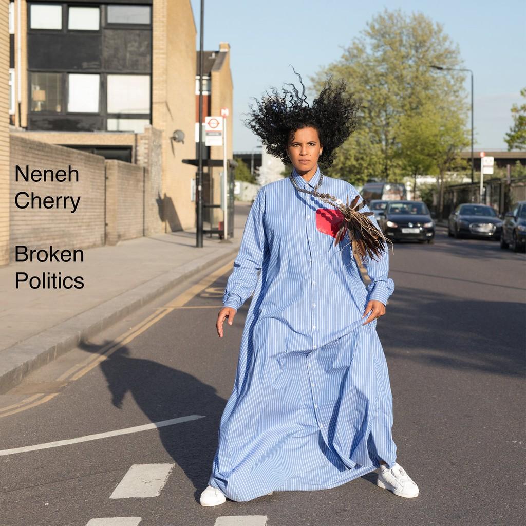 Neneh Cherry, 'Broken Politics'