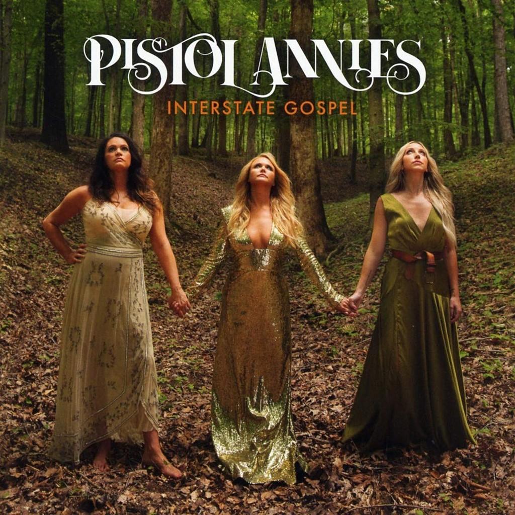 "37. Pistol Annies, ""Interstate Gospel'"
