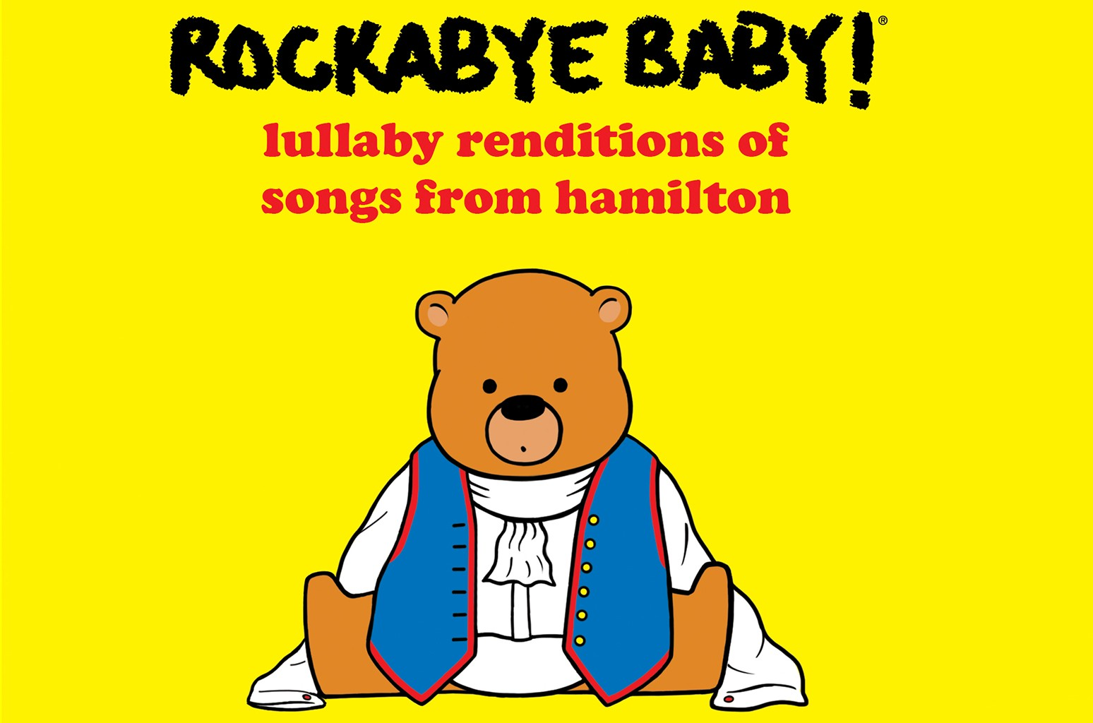 Cover art for 'Lullaby Renditions of Songs from Hamilton: Rockabye Baby!'