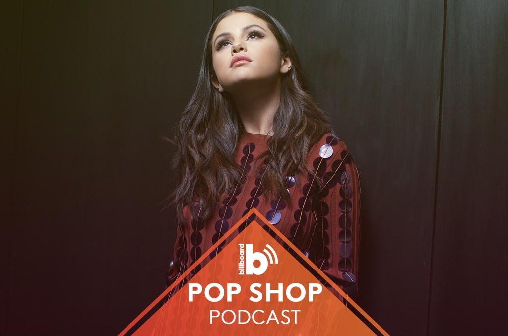 Pop Shop Podcast: Selena Gomez