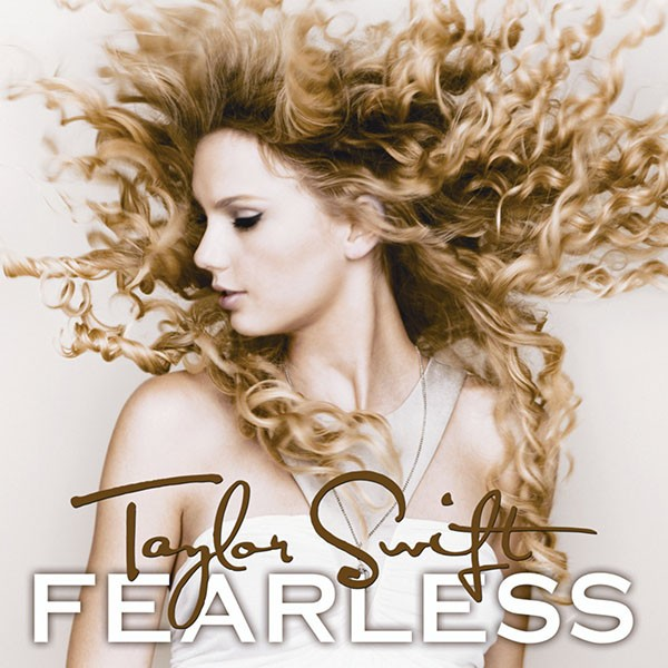 Taylor Swift: Fearless, 2008.