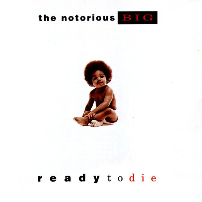 The Notorious B.I.G.: Ready to Die, 1994.
