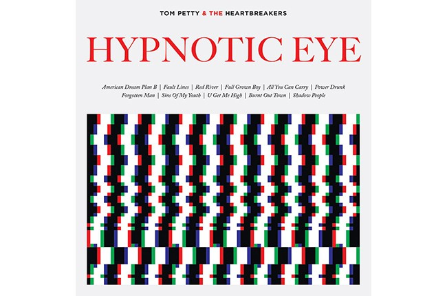 "Tom Petty & The Heartbreakers' ""Hypnotic Eye"""