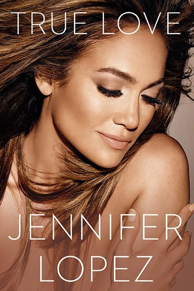 """""""True Love"""" by Jennifer Lopez"""
