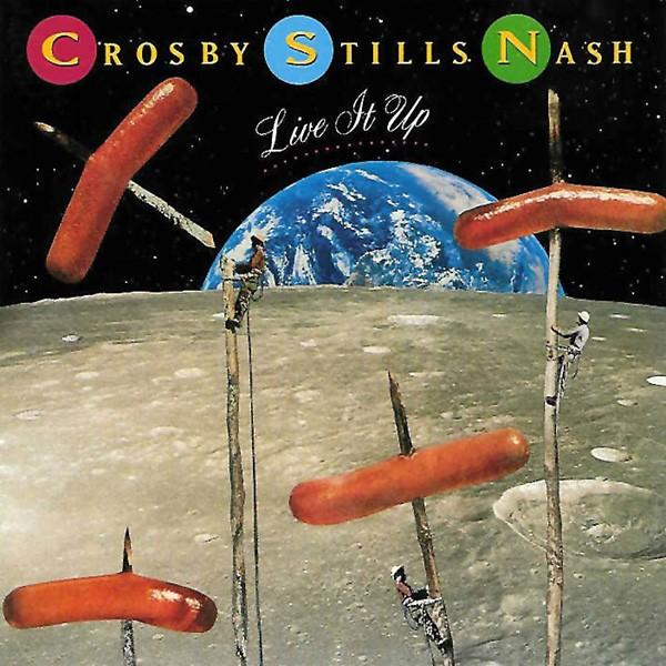 Crosby, Stills & Nash, Live It Up