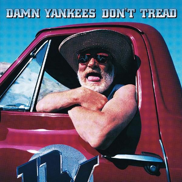 Damn Yankees, Don't Tread