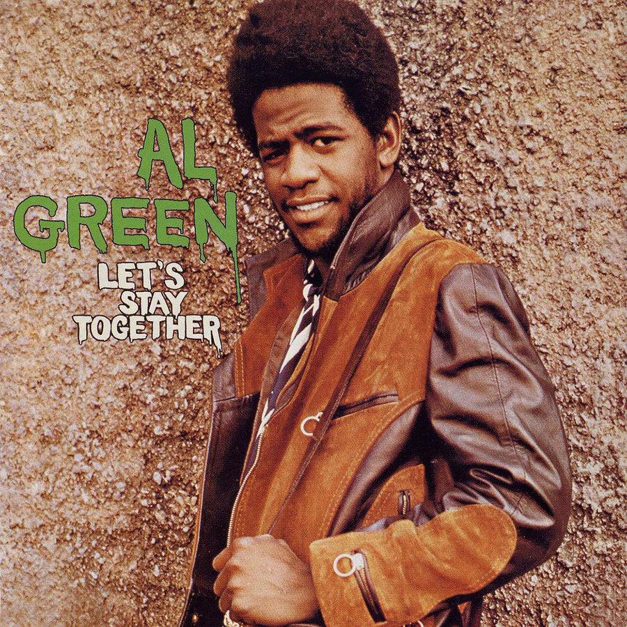"Al Green, ""Let's Stay Together"""