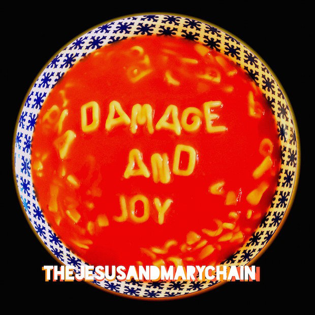 "The Jesus and Mary Chain, ""Damage and Joy"""