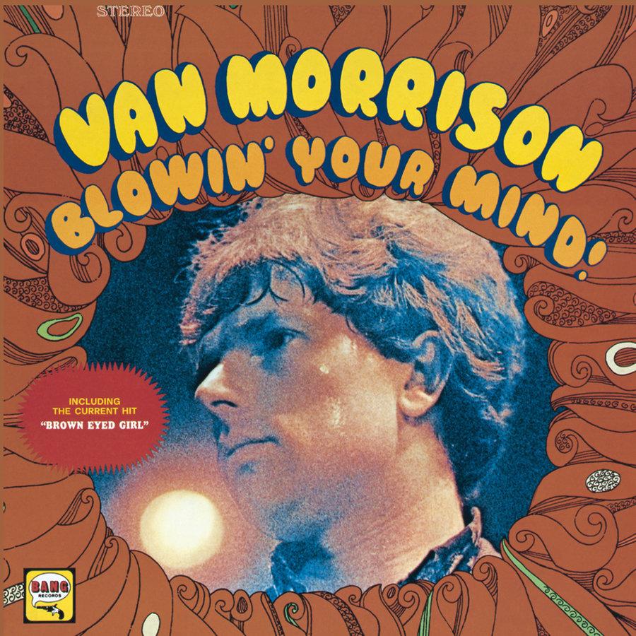 Van Morrison, Blowin' Your Mind!