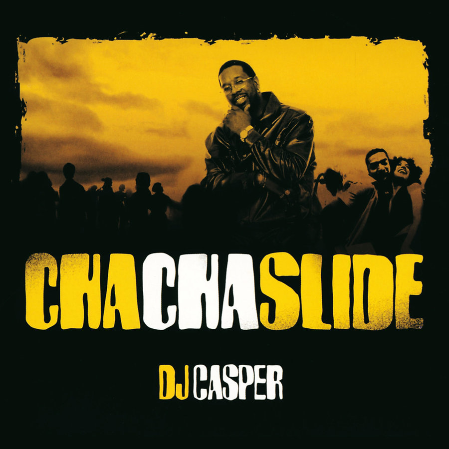 "DJ Casper, ""Cha Cha Slide"""