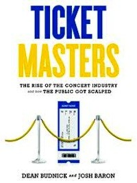 Author Dean Budnick Talks 'Ticket Masters: The Rise of the Concert Industry'