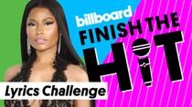 Finish The Hit: Nicki Minaj Lyrics Challenge | Billboard