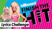 Finish The Hit: Pride Anthems Lyrics Challenge | Billboard