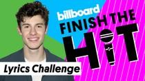 Finish The Hit: Shawn Mendes Lyrics Challenge | Billboard