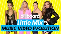 Little Mix Music Video Evolution | Billboard