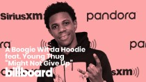 "A Boogie Wit da Hoodie's ""Might Not Give Up"" feat. Young Thug 