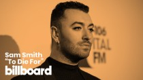 "Sam Smith's ""To Die For"" 