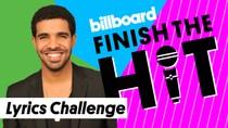 Finish The Hit: Drake Lyrics Challenge | Billboard