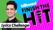 Finish The Hit: Panic! at the Disco Lyrics Challenge | Billboard